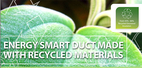 Ductair Energy Smart Flexible Duct is made with recycled materials.